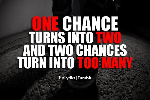 25169_20120708_150323_One_chance_turns_into_two_and_two_chances_turn_into_too_many