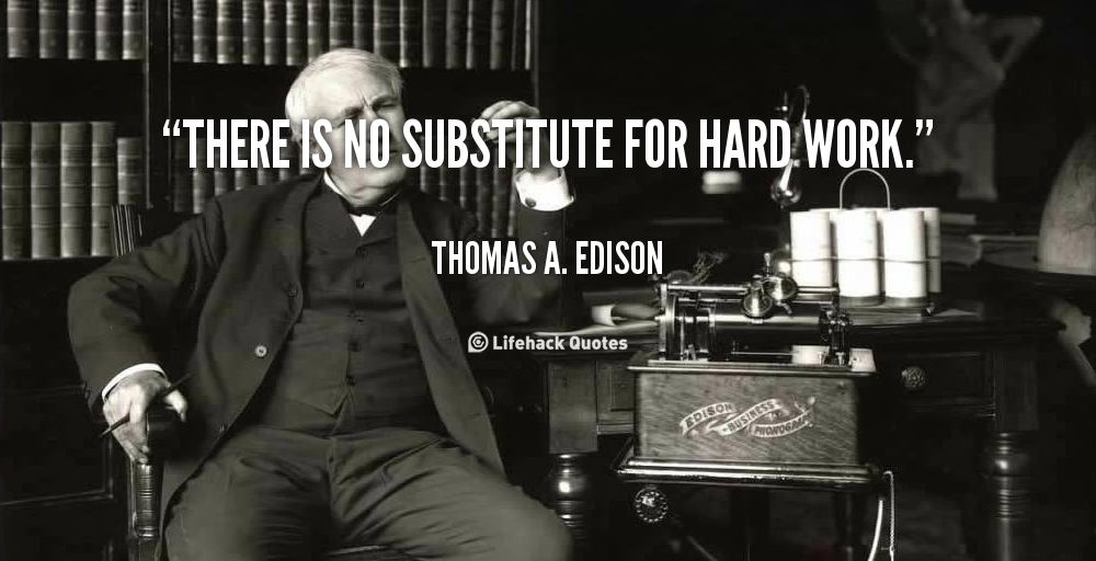 Dedication the healthy life experiment quote thomas a edison there is no substitute hard work dedication altavistaventures Images