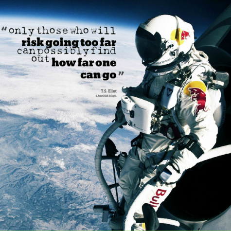 risk going to far