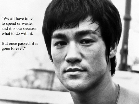Bruce lee quotes. Time